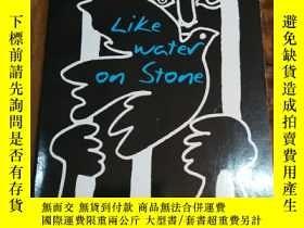 二手書博民逛書店Like罕見Water on Stone: The Story