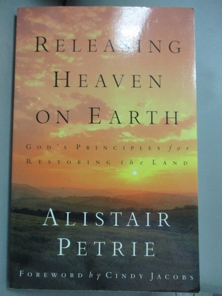 【書寶二手書T7/宗教_EBC】Releasing Heaven on Earth: God's Principles