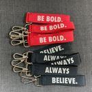 運動精神鑰匙圈 顏色隨機 Always Believe. / Why Not. Be Bold.