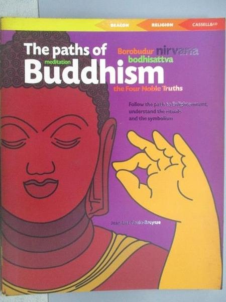 【書寶二手書T9/宗教_CCA】The Paths of Buddhish