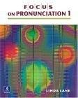 二手書博民逛書店 《Focus On Pronunciation 1》 R2Y ISBN:0130978736│Lane