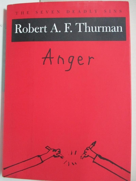 【書寶二手書T7/宗教_BA4】Anger: The Seven Deadly Sins_Thurman, Robert A. F.