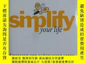 二手書博民逛書店simplify罕見your lifeY2670 kustenm