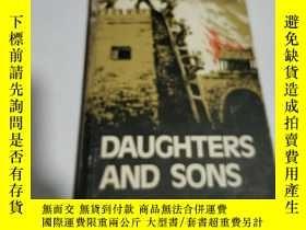 二手書博民逛書店DAUGHTERS罕見AND SONS(英文) 不好Y21282