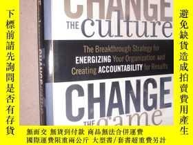 二手書博民逛書店Change罕見the Culture, Change the