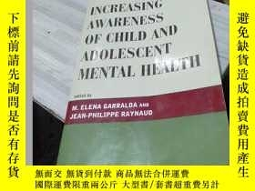 二手書博民逛書店Increasing罕見Awareness of Child and Adolescent Mental Heal
