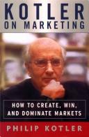 二手書博民逛書店《Kotler on Marketing: How to Create, Win, and Dominate Markets》 R2Y ISBN:0684850338