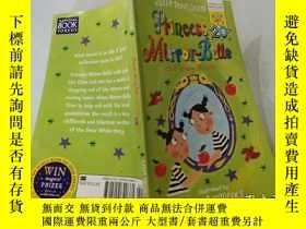 二手書博民逛書店Princess罕見Mirror-Belle and Snow White:鏡子公主與白雪公主Y200392