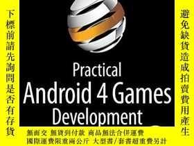 二手書博民逛書店Practical罕見Android 4 Games DevelopmentY256260 J. F. Dim