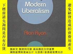二手書博民逛書店The罕見Making Of Modern LiberalismY256260 Alan Ryan Princ