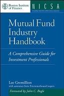 二手書《Mutual Fund Industry Handbook: A Comprehensive Guide for Investment Professionals》 R2Y ISBN:0471736244