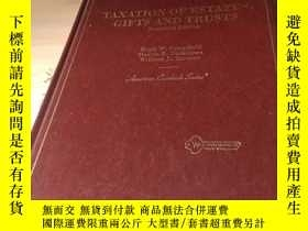 二手書博民逛書店TAXATION罕見OF ESTATES,GIFTS AND T