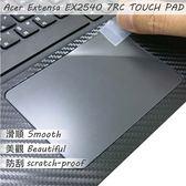 【Ezstick】ACER Extensa EX2540 TOUCH PAD 觸控板 保護貼