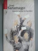 【書寶二手書T5/原文小說_HIF】Ensayo Sobre La Lucidez/seeing_Saramago, J