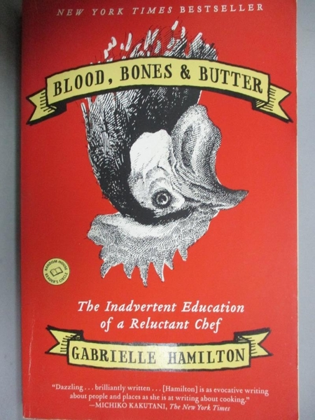【書寶二手書T1/原文小說_NKU】Blood, Bones&Butter-The Inadvertent Education…