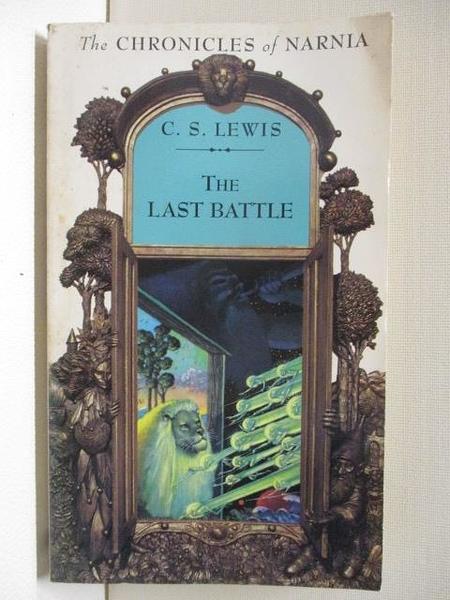 【書寶二手書T1/原文小說_AJE】The Last Battle_C.S.Lewis