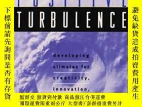 二手書博民逛書店Positive罕見TurbulenceY255562 Stanley S. Gryskiewicz Joss