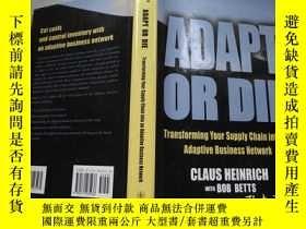 二手書博民逛書店ADAPT罕見OR DIE (Transforming Your