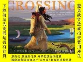 二手書博民逛書店The罕見CrossingY362136 Photo Credit: Don... Atheneum Book