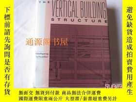 二手書博民逛書店英文原版:THE罕見VERTICAL BUILDING STRU