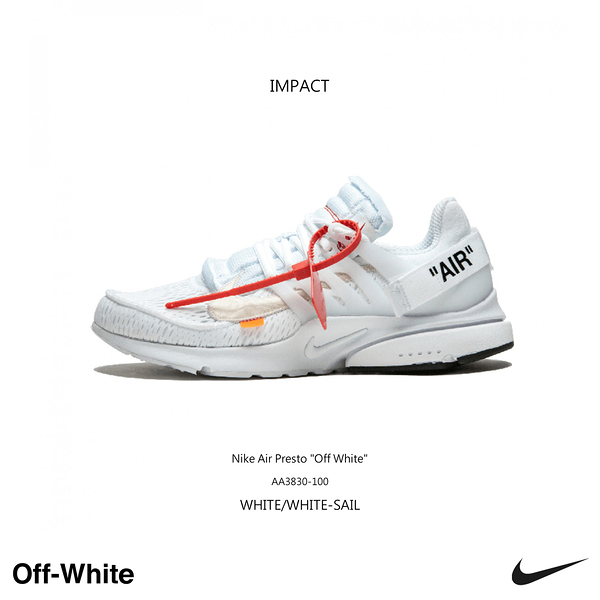 IMPACT Nike Air Presto x OFF-WHITE The Ten 魚骨 白 聯名款 AA3830-100