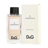 Dolce & Gabbana D&G 3號 卓絕群倫(王后)淡香水100ml 【UR8D】