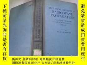 二手書博民逛書店RADIO罕見WAVE PROPAGATION 無線電波傳播中的