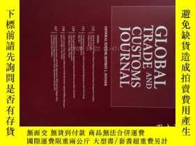 二手書博民逛書店Global罕見Trade and Customs Journal 04 2017 全球貿易與海關Y14610