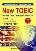 (二手書)新多益教師手冊(1)【New TOEIC Model Test Teacher's Manual】