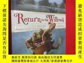 二手書博民逛書店Return罕見to the Willows (硬精裝) 【詳見