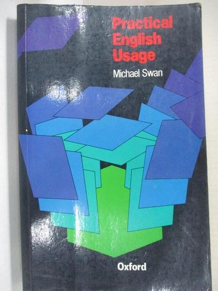 【書寶二手書T2/字典_BUV】Practical English usage_Michael Swan