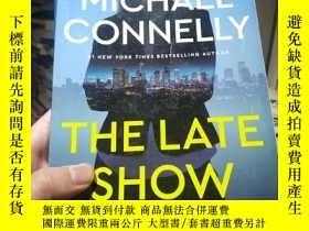 二手書博民逛書店MICHAEL罕見CONNELLY THE LATE SHOWY246860 MICHAEL CONNELLY