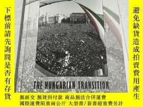 二手書博民逛書店THE罕見HUNGARIAN TRANSITION(詳情看圖)精