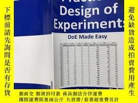 二手書博民逛書店Practical罕見Design of Experiments DoE Made Easy 易於實現的實驗設計奇