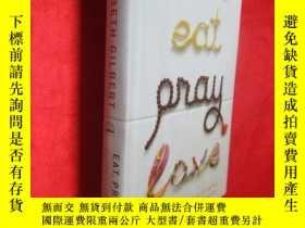 二手書博民逛書店Eat罕見Pray Love: One Woman s Sear