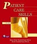 二手書博民逛書店 《Patient Care Skills》 R2Y ISBN:0131113828│Prentice Hall