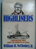 【書寶二手書T3/原文小說_LDD】Highliners_William B. McCloskey
