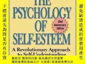 二手書博民逛書店The罕見Psychology Of Self-esteem-自尊心理學Y436638 Nathaniel B