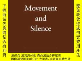 二手書博民逛書店Movement罕見And SilenceY364682 Kayne, Richard S. Oxford U