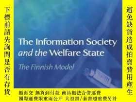 二手書博民逛書店The罕見Information Society And The Welfare StateY466342 C
