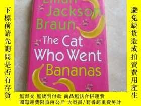 二手書博民逛書店THE罕見CAT WHO WENT BANANASY179148