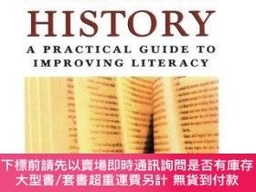 二手書博民逛書店Reading罕見History: A Practical Guide to Improving Literacy
