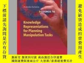 二手書博民逛書店Knowledge罕見Representations for Planning Manipulation Task