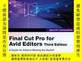 二手書博民逛書店Apple罕見Pro Training Series: Final Cut Pro For Avid Editor
