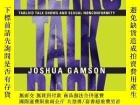 二手書博民逛書店Freaks罕見Talk Back-怪胎頂嘴Y436638 Joshua Gamson University