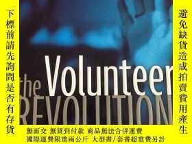 二手書博民逛書店The罕見Volunteer RevolutionY17030