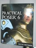 【書寶二手書T7/電腦_XDT】Practical Poser 6_Tyler, Denise/ Vysniauskas