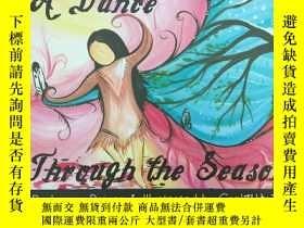 二手書博民逛書店a罕見dance through the seasons 四季的