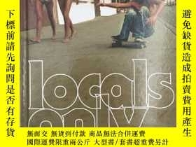 二手書博民逛書店Locals罕見Only: Skateboarding in C