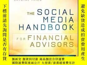 二手書博民逛書店The罕見Social Media Handbook for Financial Advisors: How to